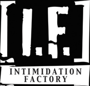 Intimidation Factory