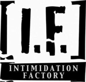 Intimidation Factory