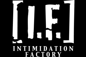 Intimidation Factory [I.F.]
